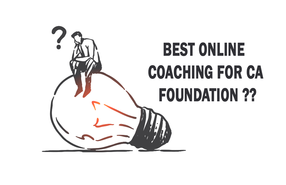 Best Online Coaching For CA Foundation