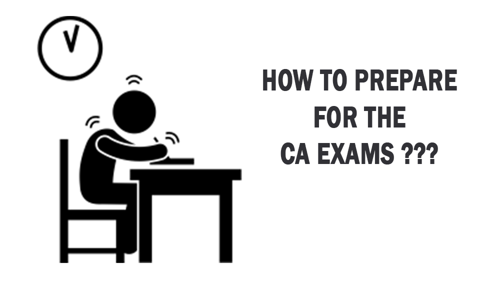 How to prepare for the CA Exams