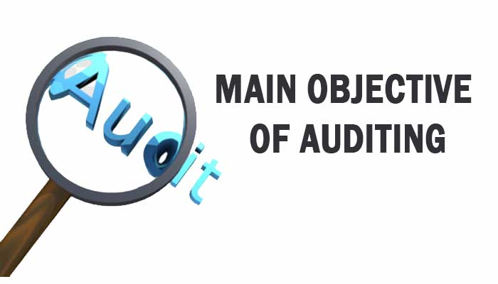 main objective of auditing